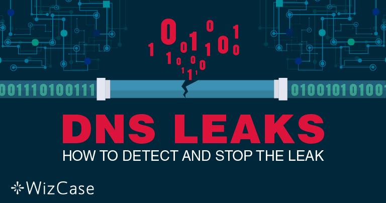 DNS-läckor: Den ultimata guiden till att hitta och fixa dem 2019