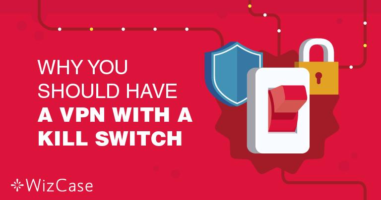 Varför är det viktigt att ens VPN har en kill-switch-funktion?