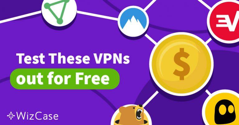 Testa de 5 bästa VPN-tjänsterna år 2018 utan risk med kostnadsfria testversioner