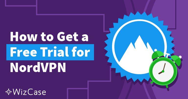 Skaffa en kostnadsfri testversion av NordVPN i 30 dagar – så här gör du