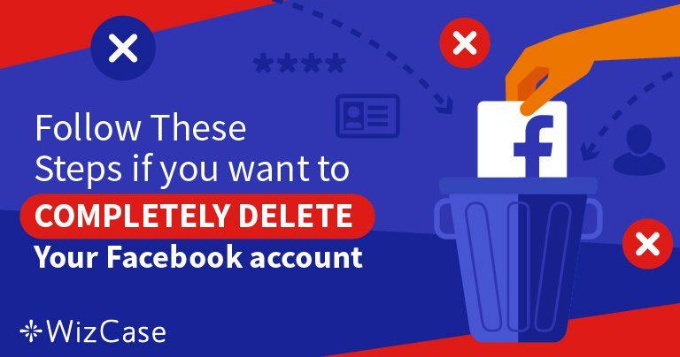 5 steg för att radera 100 % av dina data från ditt Facebook-konto