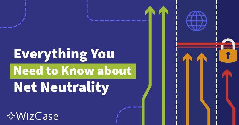 Vad är nätneutralitet? Den ultimata guiden (uppdaterad 2019)