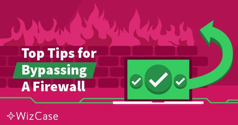 Vad är en brandvägg och hur kan en VPN ta sig förbi den? Wizcase