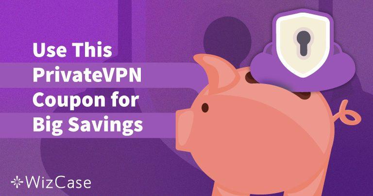 Giltig PrivateVPN-kupong 2021: Spara upp till 65% idag