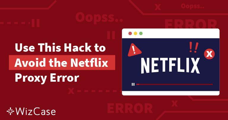 [LÖST] Netflix streamingfel (Testad och uppdaterad maj 2020)
