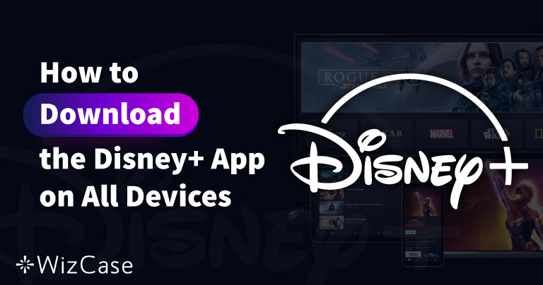 Så här laddar du ner appen Disney Plus till alla dina enheter