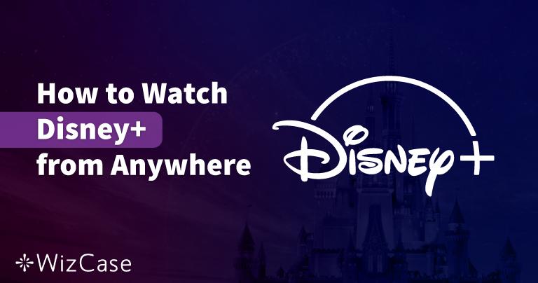 3 bästa VPN-tjänsterna för att streama Disney+ i Sverige under 2021