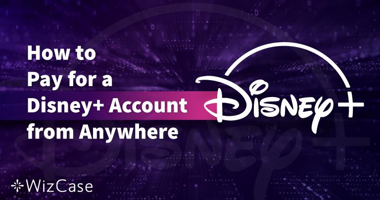 Så här betalar du för ditt Disney Plus-konto var som helst under 2021