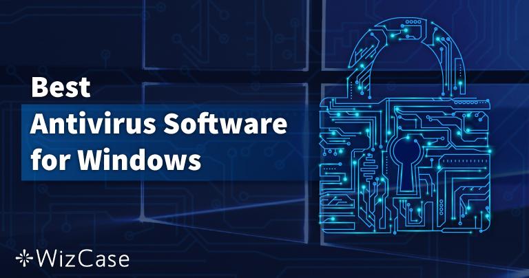 Årets 10 bästa antivirus till Windows-PC – Oktober 2021