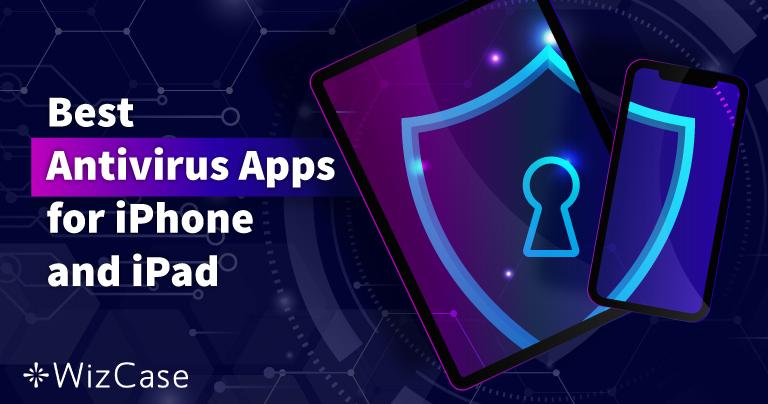 5 bästa antivirus på iOS till iPhone och iPad (uppdaterad 2021)