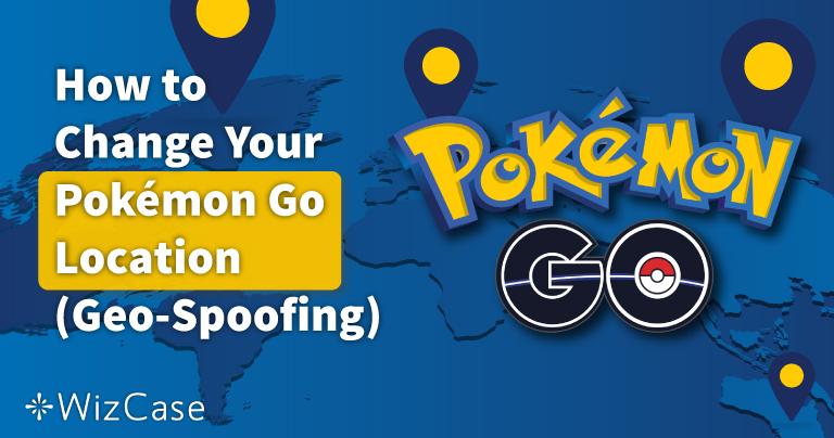 Hur du ändrar din plats i Pokemon GO 2021